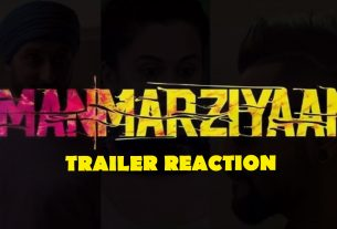 Manmarziyaan_Trailer_Reaction_cover_image