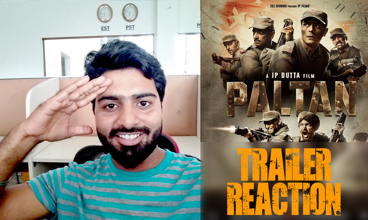 Paltan_Trailer_Reaction_Cover_Image