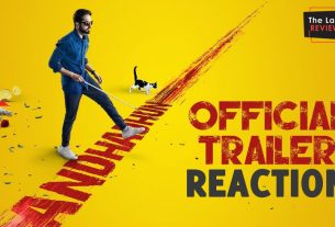 AndhadhunTrailerReactionByTheLastReview