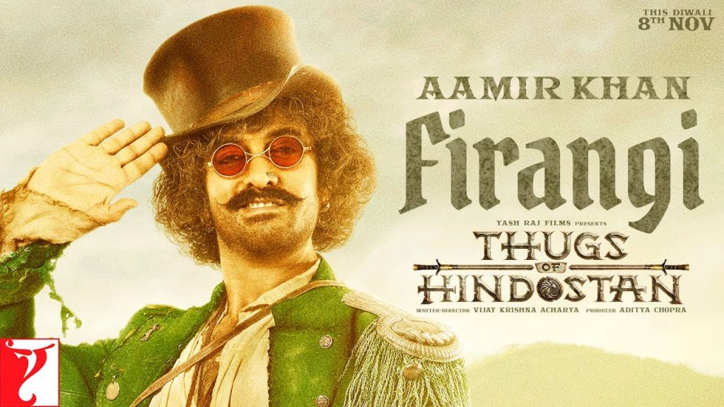 Firangi-Aamir-Khan-Thugs-of-Hindostan-Motion-Poster-Releasing-8th-November-2018