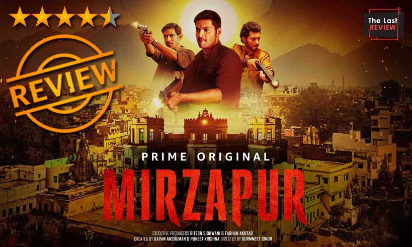 mirzapur-webseries-review-by-thelastreview