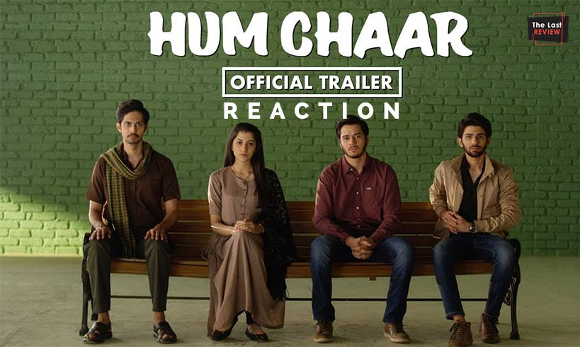 humchaar-trailerreaction-thelastreview