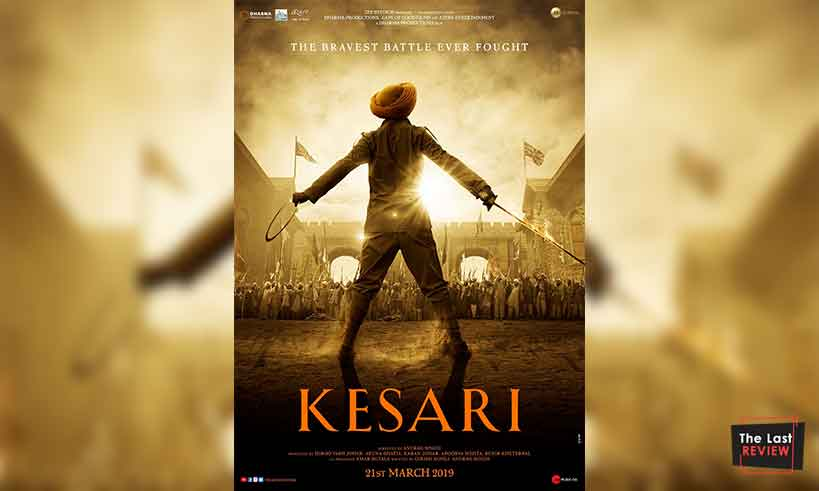 akshaykumar-kesri-firstlook-poster-thelastreview