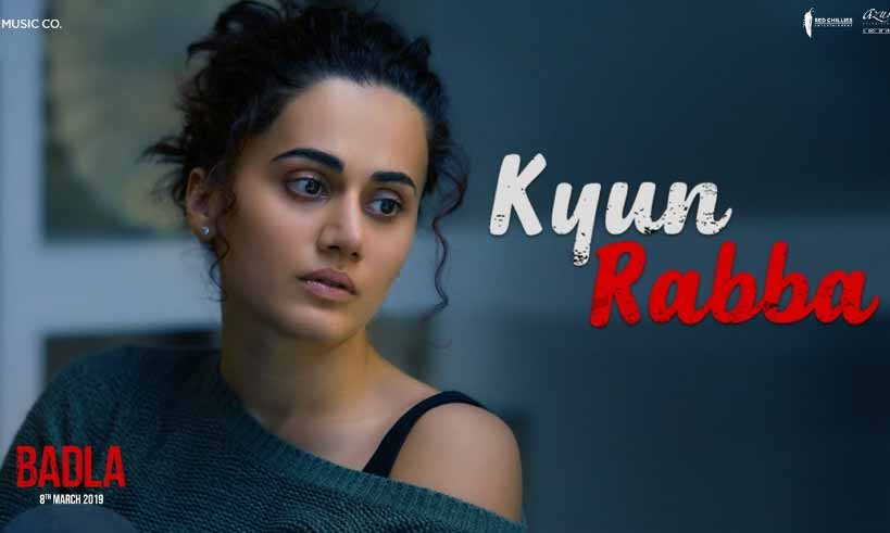 kyunrabba-song-from-badla-thelastreview
