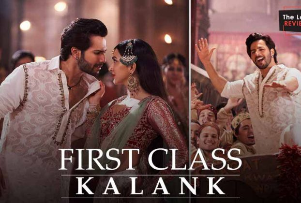 firstclass-song-from-kalank-cover-thelastreview