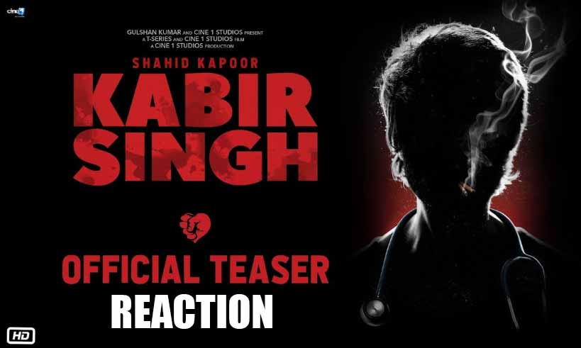 kabirsingh-official-teaser-thelastreview