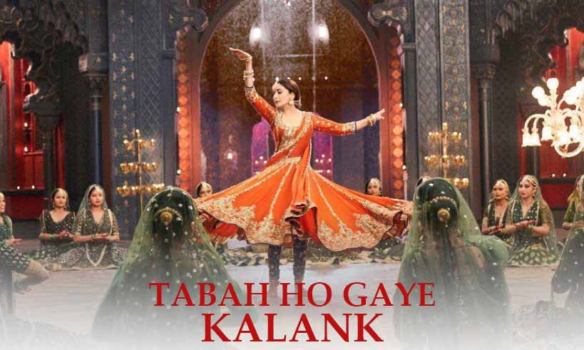 tabahhogaye-song-kalank-first-look-thelastreview