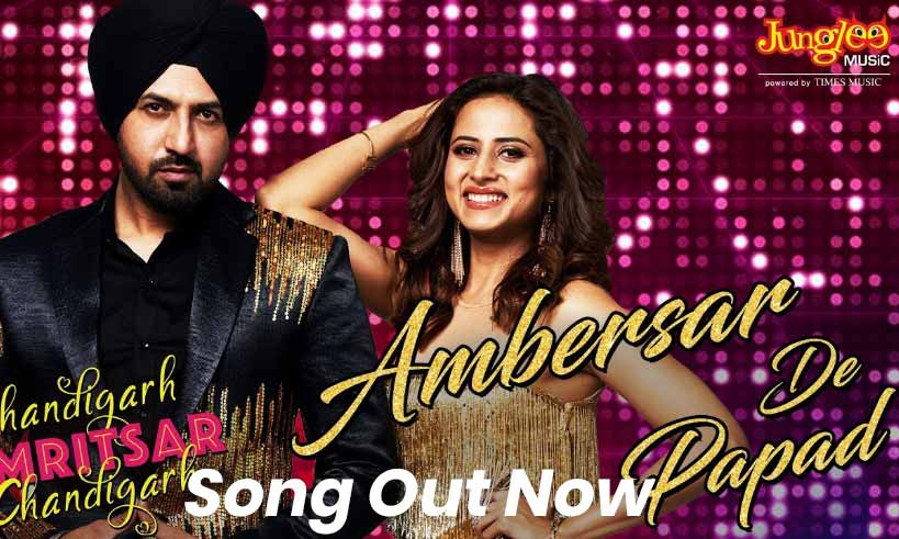 ambersar-de-papad-song-chandigarh-amritsar-chandigarh-thelastreview