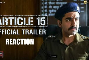 article15-trailer-reaction-thelastreview