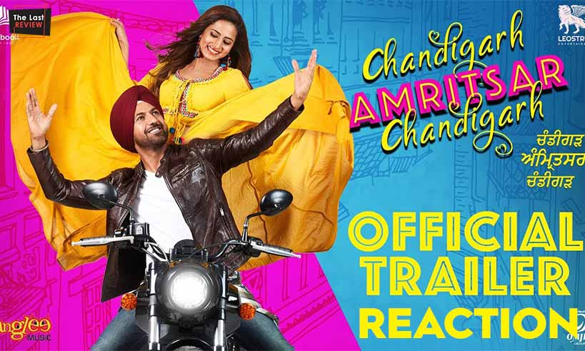 chandigarh-amritsar-chandigarh-trailer-reaction-thelastreview