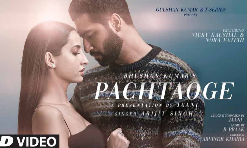 pachtaoge-song-vicky-kaushal-thelastreview