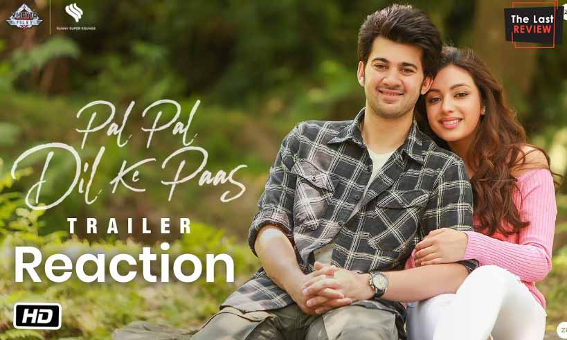 palpaldilkepaas-trailer-reaction-thelastreview