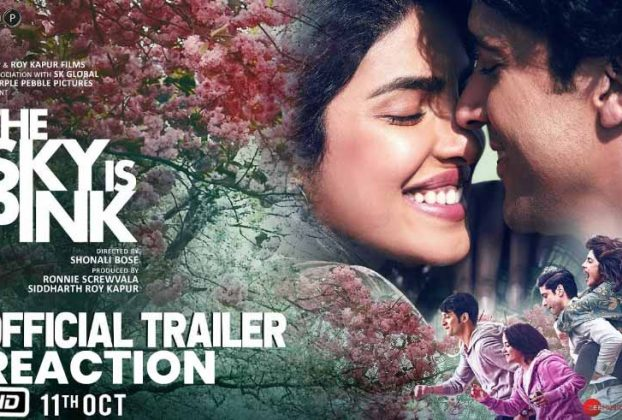 theskyispink-trailer-reaction-thelastreview