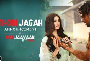 thodi-jagah-song-from-marjaavaan-teaser-thelastreview