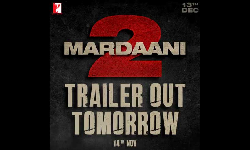 mardaani2-trailer-out-tomorrow-thelastreview
