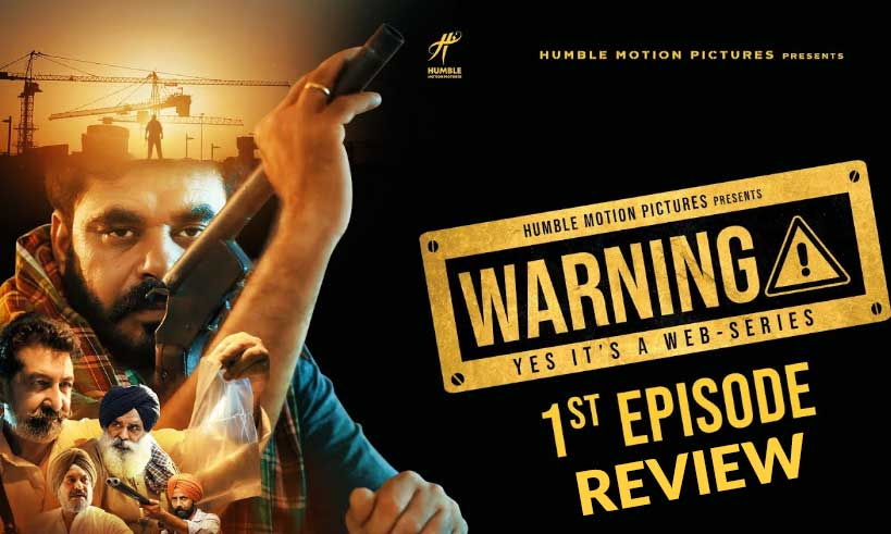 warning-punjabi-series-first-episode-review-thelastreview