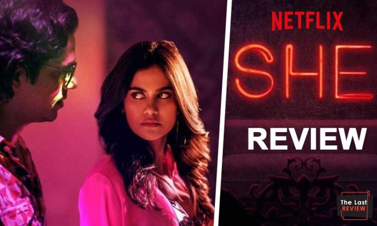 she-netflix-web-series-review-thelastreview