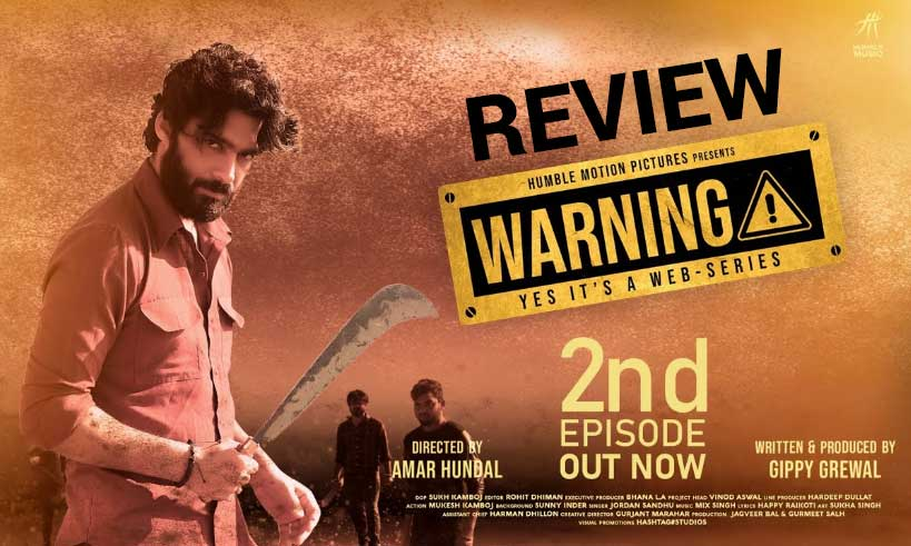 warning-punjabi-series-2nd-episode-review-thelastreview