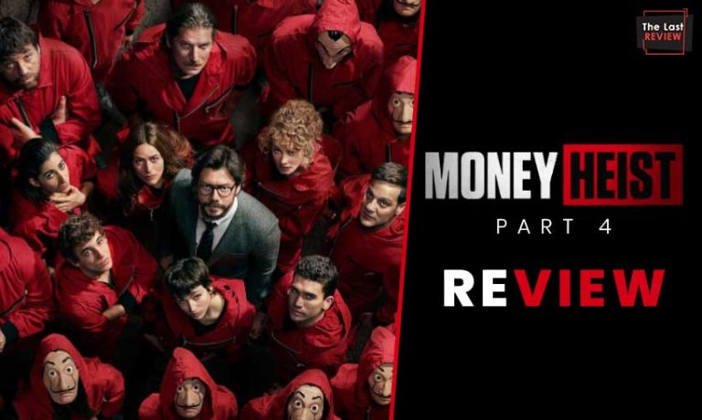money-heist-part-4-review-thelastreview