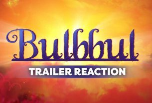 bulbbul-netflix-film-trailer-reaction-thelastreview