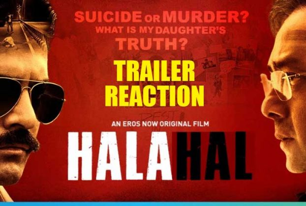halahal-trailer-reaction-thelastreview